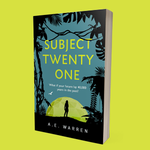 Book cover image for Subject Twenty-One by A.E. Warren. Jungle plant silhouettes on a teal background. In the centre, a woman's silhouette in front of a lime green geo dome.
