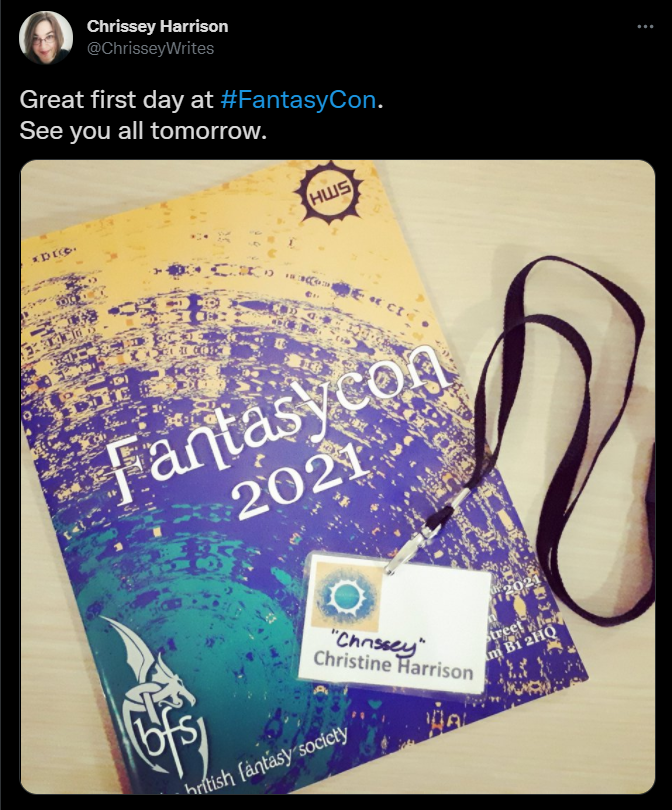 Tweet from @Chrisseywrites on Day 1 of FantasyCon showing programme and badge.